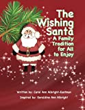 img - for The Wishing Santa: A Family Tradition book / textbook / text book