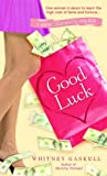 Good Luck, Whitney Gaskell, 0553591517