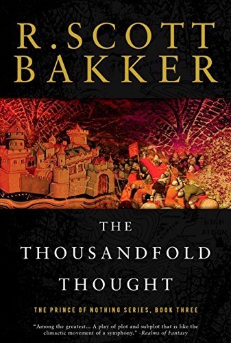 The Thousandfold Thought: The Prince of Nothing, Book Three (The Prince of Nothing) (The Prince of Nothing Series 3)
