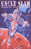 When God Dies by Uncle Slam (1995-01-17)