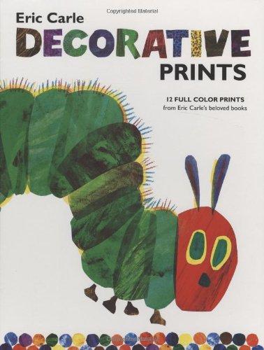 The World of Eric Carle(TM) Eric Carle Decorative Prints (Eric Carle Prints)