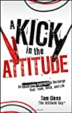 A Kick in the Attitude, Sam Glenn, 0470528052