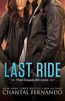 Last Ride (Wind Dragons Motorcycle Club) by [Fernando, Chantal]