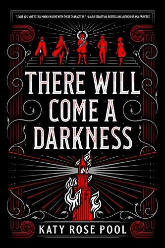 There Will Come a Darkness (The Age of Darkness Book 1) by [Pool, Katy Rose]