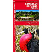 Dominican Republic Birds: A Folding Pocket Guide to Familiar Species