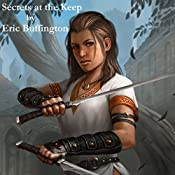 The Secrets at the Keep: Kingdom of Denall, Book 2 | Eric Buffington