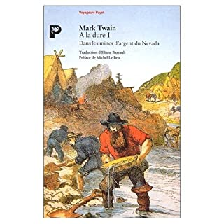 Dans les mines d'argent du Nevada, Twain, Mark