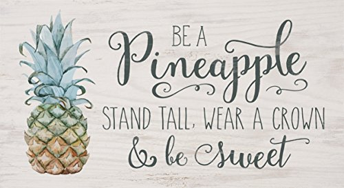 Pineapple Wear Crown Be Sweet Whitewash 10 x 5.5 Solid Wood Plank Wall Plaque Sign