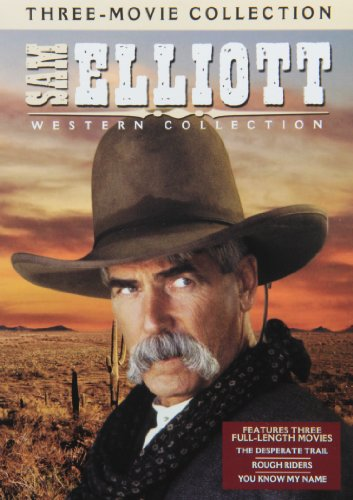 Sam Elliott...