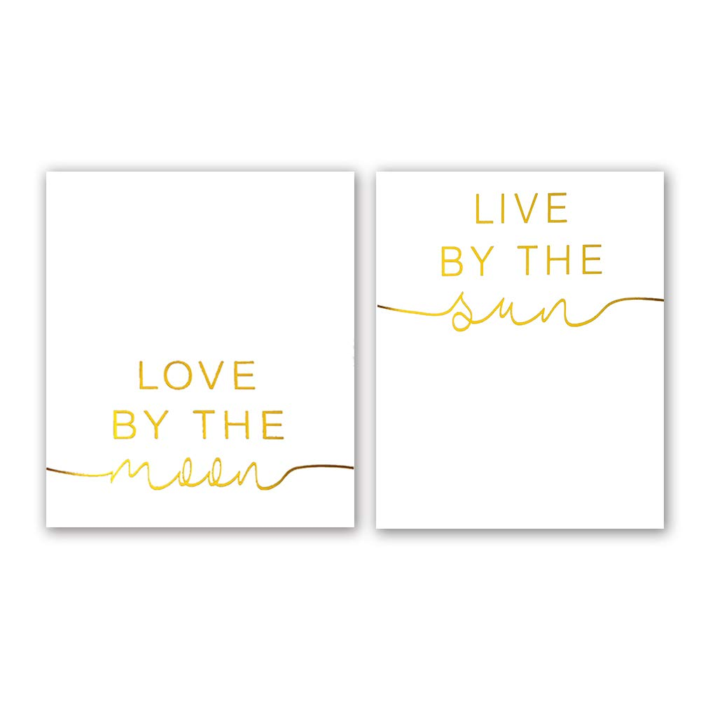 Live by The Sun/—Love by The Moon Gold Foil Print Yoga Room Office Inspirational Quote Cardstock Art Print Poster Motivational Home Minimalist Wall Art ,Gifts 8 X 10 inch, Set of 2, UNframed