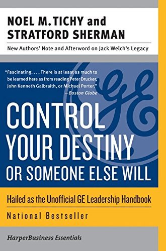 Control Your Destiny or Someone Else Will (Collins Business Essentials) by Noel M. Tichy - The Stratford Mall