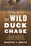The Wild Duck Chase, Martin J. Smith, 1620403072