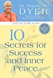 10 Secrets for Inner Peace & Success