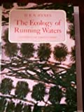 Ecology of Running Waters, Hynes, H. B., 0802016898