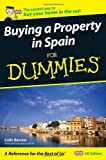 Buying a Property in Spain for Dummies, Colin Barrow, 0470512350