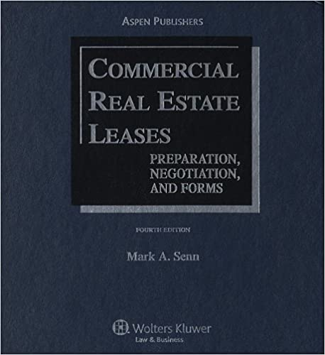 Commercial Real Estate Leases Preparation Negotiation And Forms