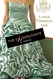 The Ex-Debutante: A Novel