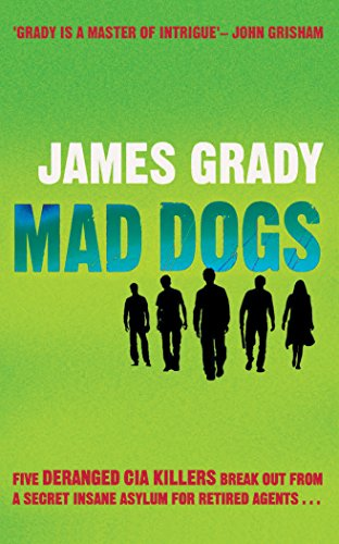 Amazon Mad Dogs Ebook James Grady Kindle Store