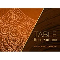 Table Reservations Restaurant Log Book | Indian Restaurant Theme: Record and Track Customer Table Bookings, Fill-in…
