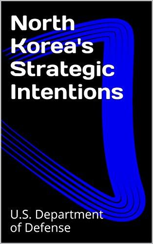 North Korea's Strategic Intentions