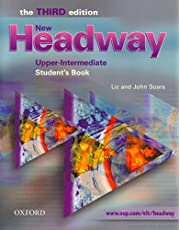 New Headway 3rd edition Upper-Intermediate. Student's Book: Six-level general English course