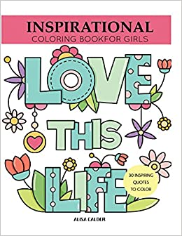 inspirational coloring book for girls inspiring quotes to color coloring books for girls - Coloring Book For Girls
