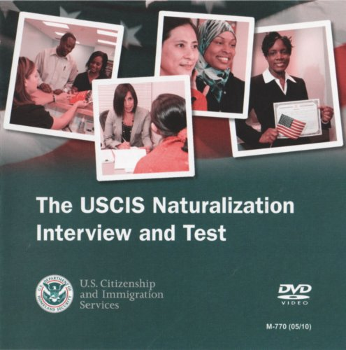 The USCIS Naturalization Interview and Test