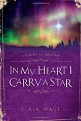 In My Heart I Carry a Star: Stories for Advent Perfect Paperback