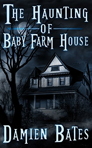 The Haunting of Baby Farm House (Father John McIntyre Haunted House (Bates Farmhouse)