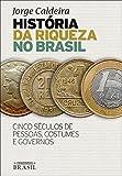 capa de História da Riqueza no Brasil