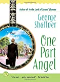 One Part Angel: A Novel