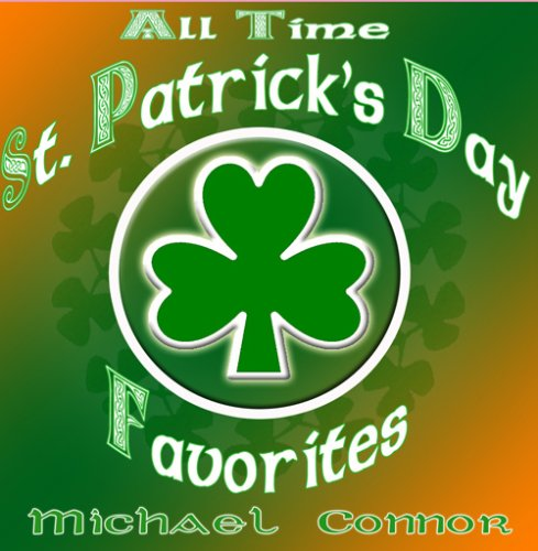 All Time St. Patrick's Day - Songs Favorite Party Time All