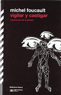 Vigilar y castigar par Foucault