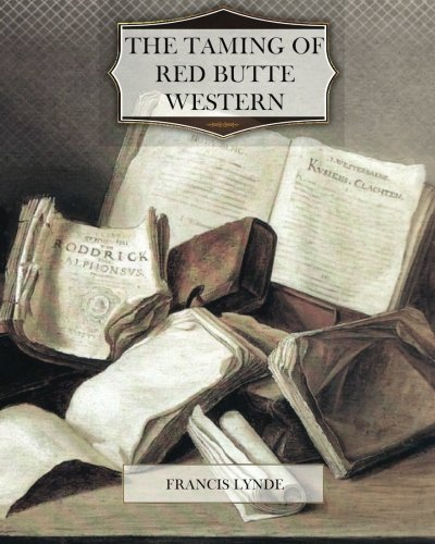 Read Online The Taming of Red Butte Western pdf epub