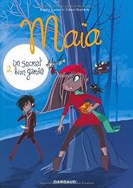 Maia, tome 2 : Un secret bien gardé par Brigitte Luciani