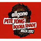 All Gone Pete Tong & Booka Shade Ibiza '12 [2cd]