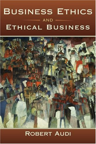 Business Ethics+Ethical Business