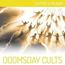 Doomsday Cults: Culture & Religion Audiobook by  iMinds Narrated by Tom Parks