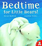 Bedtime for Little Bears!