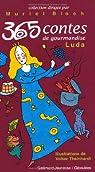 365 contes de gourmandises par Schnitzer