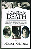 img - for A Deed Of Death: The Story of the Unsolved Murder of Hollywood Director William Desmond Taylor book / textbook / text book