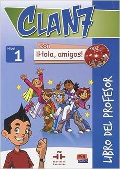 Descargar Epub Clan 7 Con ¡hola, Amigos! Libro Profesor