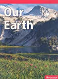 Our Earth, HARCOURT SCHOOL PUBLISHERS, 0153636173