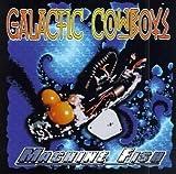 Machine Fish by Galactic Cowboys (1996-01-30)