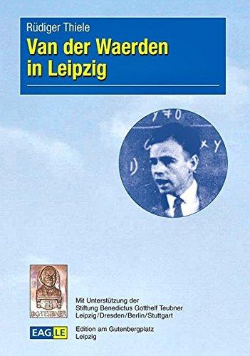 Van der Waerden in Leipzig (German Edition)