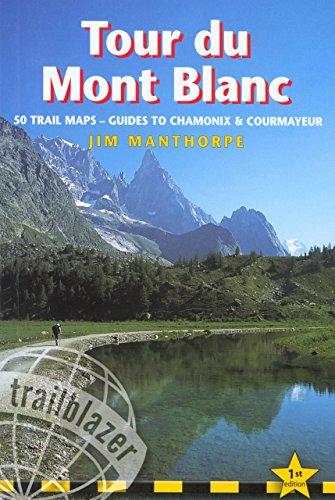 Tour du Mont Blanc (Trailblazer Guides (Paperback))