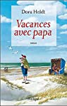 Vacances avec papa par Heldt