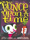 Vunce upon a Time, J.otto Seibold, 0811862712