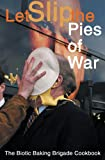 Pie Any Means Necessary, , 190259388X