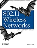 802.11 Wireless Networks: The Definitive Guide, Second Edition